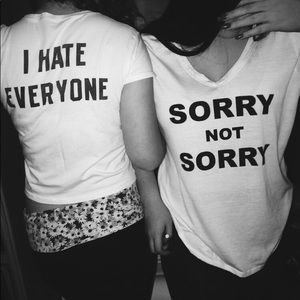 Sorry not sorry t shirt